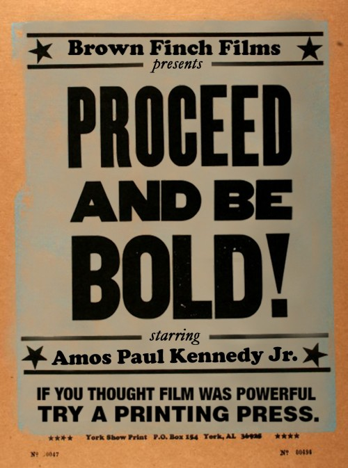 Amos Paul Kennedy Jr: Proceed and Be Bold! Documentary
